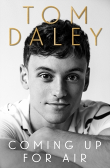 COMING UP FOR AIR BY TOM DALEY