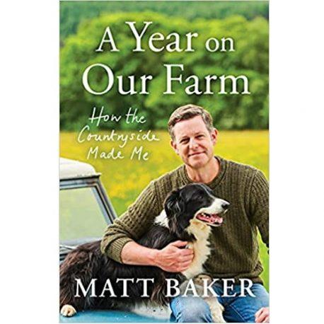 matt-baker-a-year-on-our-farm